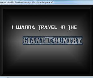 I wanna travel in the Giant Country